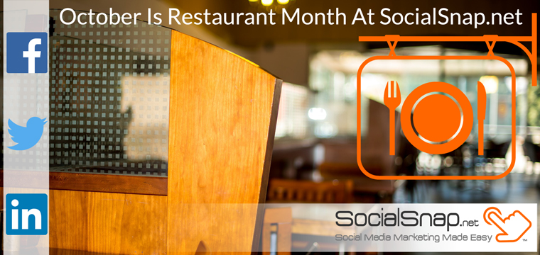 October is restaurant month at SocialSnap.net
